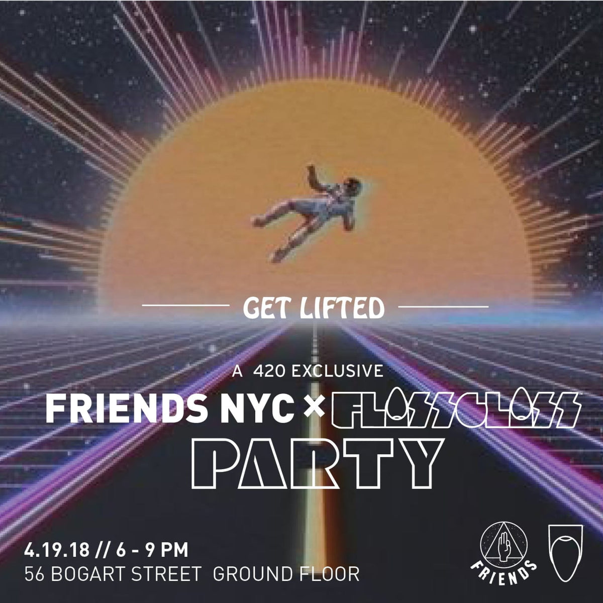 GET LIFTED WITH FRIENDS NYC & FLOSS GLOSS ON 4/19