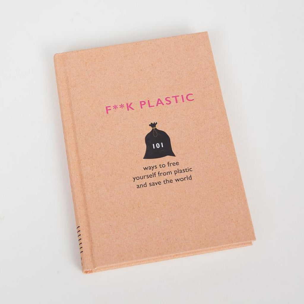 F**k Plastic Book Book, Coffee Table Books, Gifts, go Green,