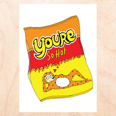 You're so Hot Greeting Card Card, Cards, Cheetos,