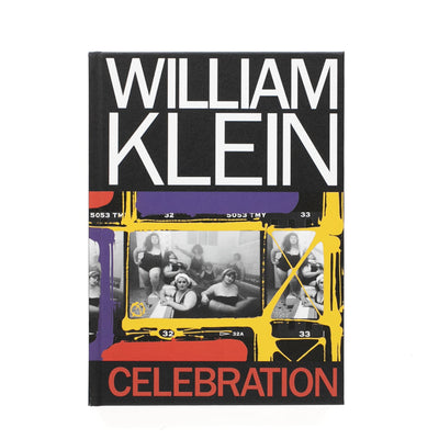 William Klein: Celebration Book