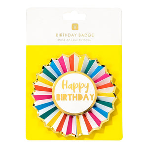 Rainbow Brights Happy Birthday Badge - Talking Tables EU Public