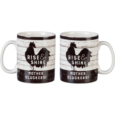 Mug - Rise & Shine Mother Clucker