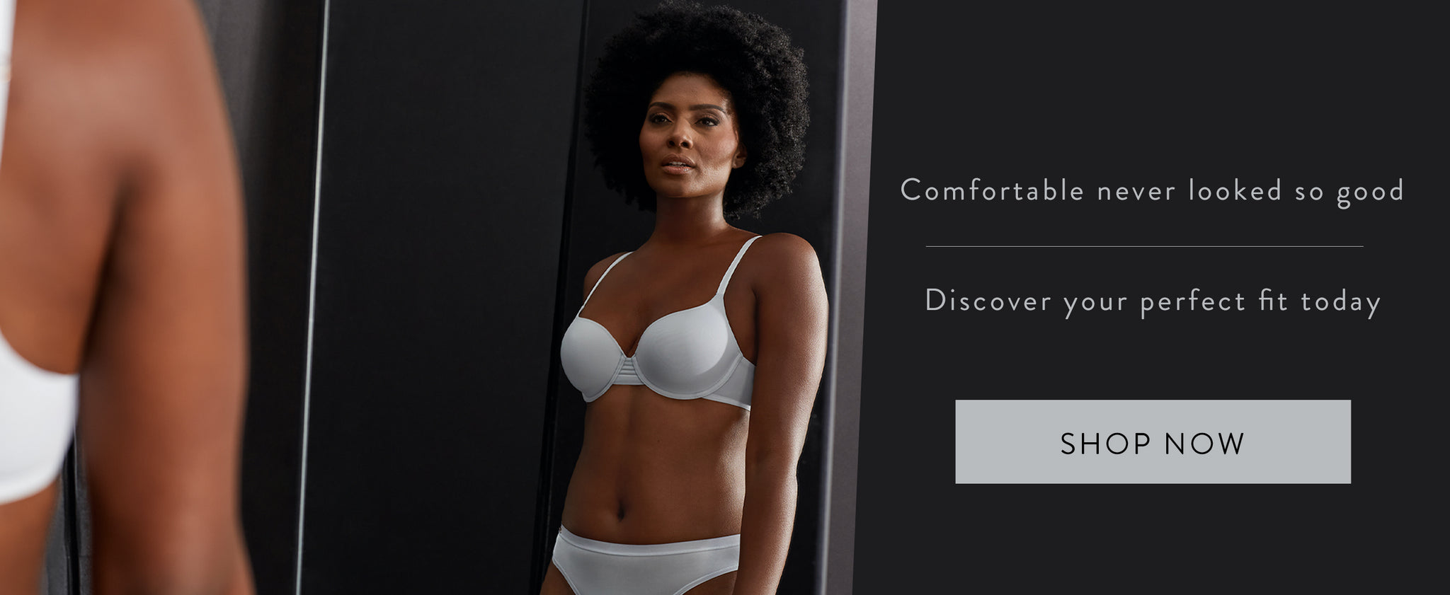 Le Mystere Homepage - Comfortable never looked so good.  Discover your perfect fit today.  Shop now.