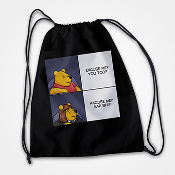 Axcuse me? Ap Bhi? - Drawstring Bag