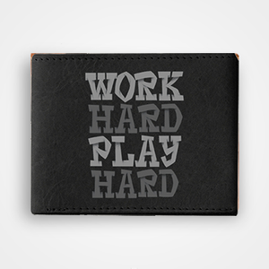 Work Hard Play Hard - Graphic Printed Wallets
