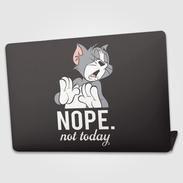 Nope Not Today -Tom - Laptop skin