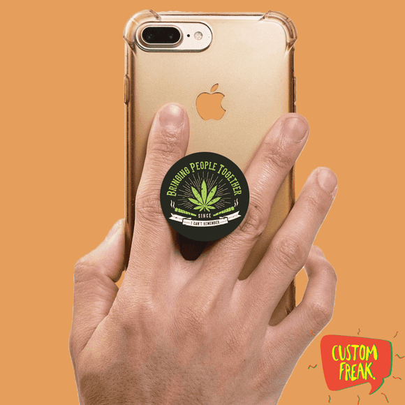 Popsocket Weed