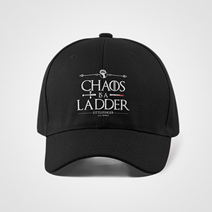 Chaos Is A Ladder - Game Of Thrones - Cap