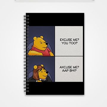 Axcuse me? Ap Bhi? - Notebook
