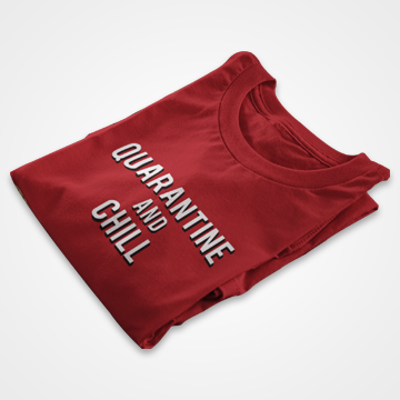 Quarantine And Chill - Fight Corona - Graphic Printed T-Shirts