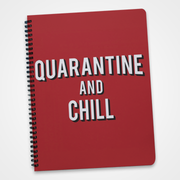 Quarantine And Chill - Fight Corona - Notebook