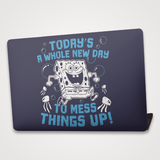 Todays A Whole New Day - Laptop Skin