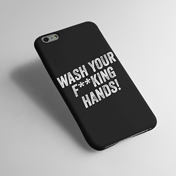 Wash Your F**king Hands - Fight Corona - Cell Cover