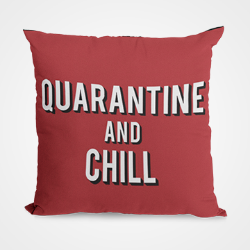 Quarantine And Chill - Fight Corona - Cushion