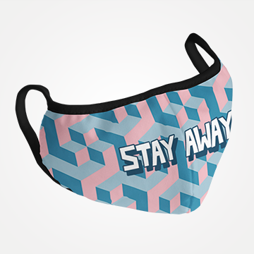 Stay Away  -  Masks