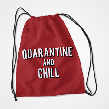 Quarantine And Chill - Fight Corona - Drawstring Bag