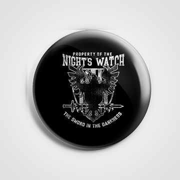 Property Of The Nights Watch  - Game Of Thrones - Badge