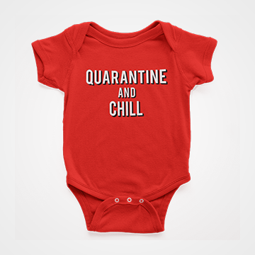 Quarantine And Chill - Fight Corona - Baby Romper