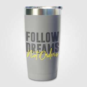 Follow Dreams    - Travel Mug