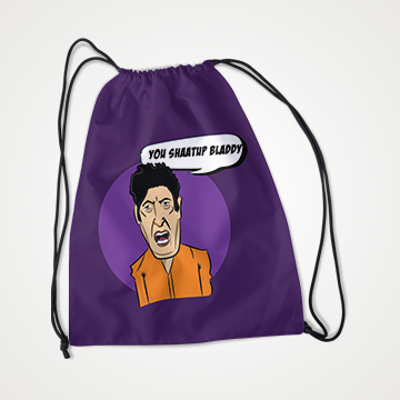 You Shaatup Bladdy - Khalil Ur Rehman - Aurat March - Drawstring Bag