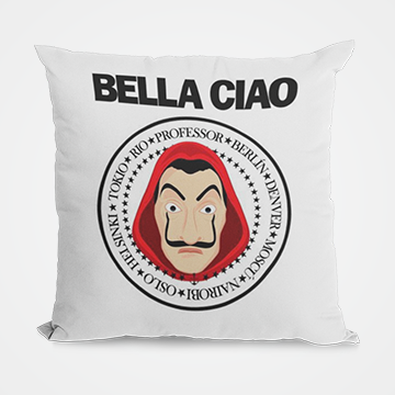 Bella Ciao - Money Heist - Cushion