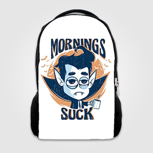 Mornings Suck   - Backpack