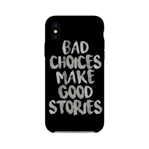Bad Choices Makes Good Stories - Cell Cover
