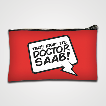 That Right It's Doctor Saab - Zipper Pouch