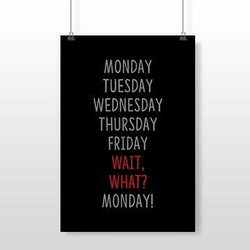 Week Days - Wall Posters