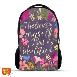 I Believe In Myself And My Abilities - Backpack