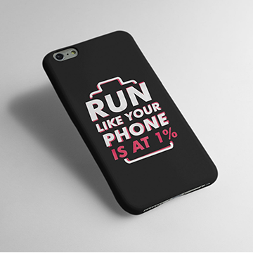 Run Like You Phone Is at 1 % - Cell Cover