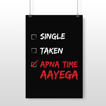 Single Taken Apna Time Aayega - Wall Posters
