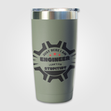 Just Because I Am Engineer - Travel Mug