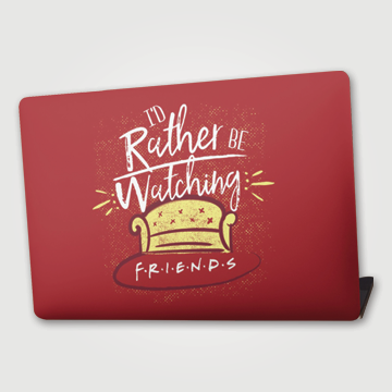 Rather Watching - Friends - Laptop skin