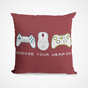 Choose Your Weapon -  Cushion