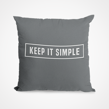 Keep It Simple -  Cushion