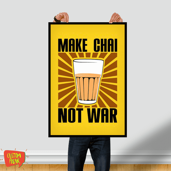 Make Chai Not War - Wall Hangings