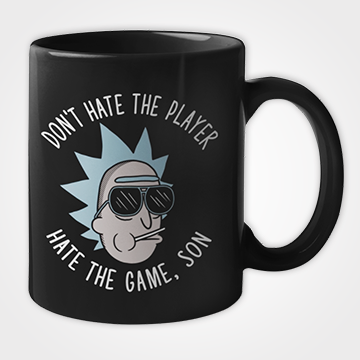 Don't Hate The Player Hate The Game , Son - Mug