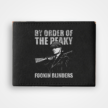 By Order Of The Peaky Fookin Blinders - Graphic Printed Wallets