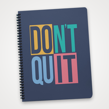Don't Quit - Notebook