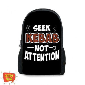 Seek Kabab Not Attention - Backpack