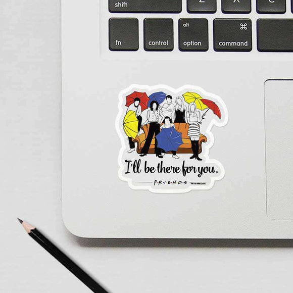 Ill Be There For You - Friends - Cutout Sticker.