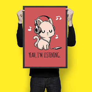 Yeah I am listening - Wall Hangings