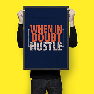 When In Doubt Hustle - Wall Hangings