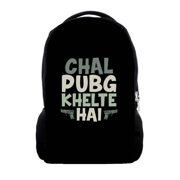 SALE -  Chal Pubg Khelte Hai- Backpack