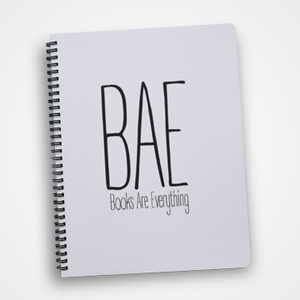 BAE - Books Are Everything - Notebook