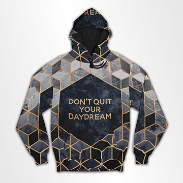 Dont Quit Your Day Dreams- All Over Hoodie & Sweatshirt