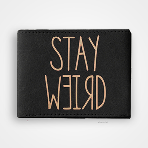 Stay Werid - Graphic Printed Wallets
