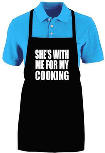 Shes With Me For My Cooking - Aprons