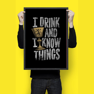 I Drink And I Know Things - Wall Hangings
